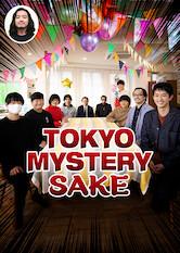 Search netflix Tokyo Mystery Sake